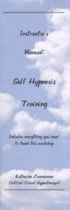 Self Hypnosis Instructor's Manual